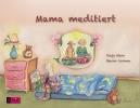 Klein, Tanja, Mama meditiert