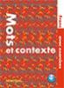 <b>W.  Fischer,  A.M.  Le Plouhinec</b>,Mots et contexte