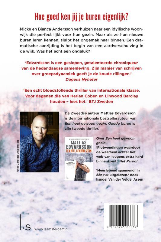 Mattias Edvardsson,Goede buren