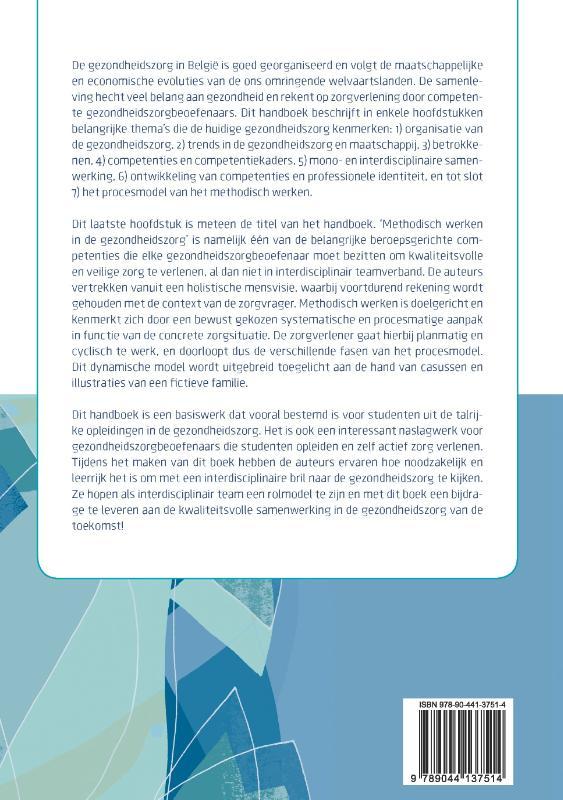 Annemie Cousssens, Marleen D`Hondt, Sabine De Bruyne, Mieke Embo, Ruben Vanbosseghem, Bianka Vandaele, Christophe Wille,Methodisch werken in de gezondheidszorg