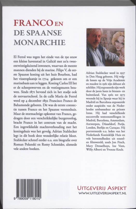 Adrian Stahlecker,Franco en de Spaanse monarchie