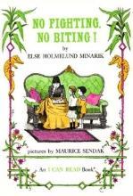 Minarik, Else Holmelund No Fighting, No Biting!