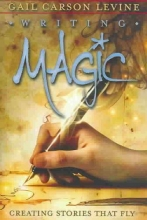 Levine, Gail Carson Writing Magic