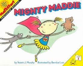 Murphy, Stuart J. Mighty Maddie