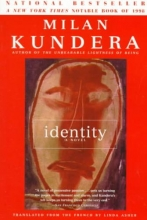 Kundera, Milan,   Asher, Linda Identity