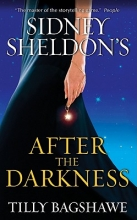 Bagshawe, Tilly Sidney Sheldon`s After the Darkness
