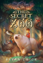 Chick, Bryan The Secret Zoo
