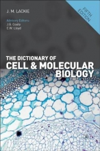 Lackie, J. M. The Dictionary of Cell & Molecular Biology