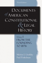 Urofsky, Melvin I. Documents of American Constitutional and Legal History