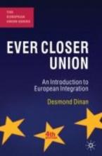 Desmond Dinan Ever Closer Union