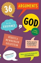 Goldstein, Rebecca 36 Arguments for the Existence of God