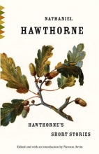 Hawthorne, Nathaniel Hawthorne`s Short Stories