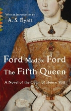 Ford, Ford Madox The Fifth Queen