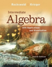 Gary K. Rockswold,   Terry A. Krieger Intermediate Algebra with Applications & Visualization