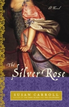 Carroll, Susan The Silver Rose