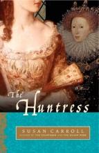 Carroll, Susan The Huntress