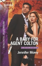 Morey, Jennifer A Baby for Agent Colton