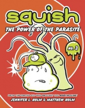 Holm, Jennifer L. The Power of the Parasite
