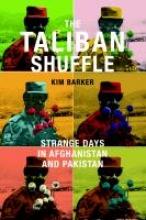 Barker, Kimberly The Taliban Shuffle