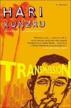 Kunzru, Hari Transmission