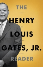 Gates, Henry Louis The Henry Louis Gates, Jr. Reader