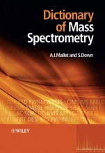 Anthony Mallet,   Steve Down Dictionary of Mass Spectrometry