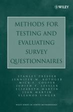 Stanley Presser,   Jennifer M. Rothgeb,   Mick P. Couper,   Judith T. Lessler Methods for Testing and Evaluating Survey Questionnaires
