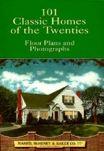 Harris McHenry & Baker Co 101 Classic Homes of the Twenties