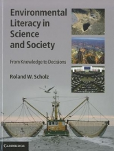 Roland W. Scholz Environmental Literacy in Science and Society