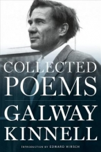 Kinnell, Galway Collected Poems