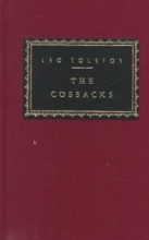 Tolstoy, Leo The Cossacks