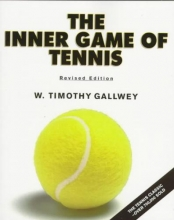 Gallwey, W. Timothy The Inner Game of Tennis