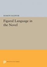 Saldivar, R Figural Language in the Novel