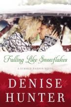 Hunter, Denise Falling Like Snowflakes