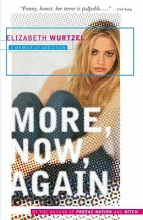 Wurtzel, Elizabeth More, Now, Again