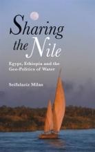Seifulaziz Milas Sharing the Nile