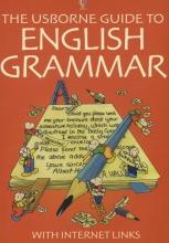 Bladon, Rachel,   Gee, R.,   Watson, C.,   Blundell, K. The Usborne Guide to English Grammar With Internet Links