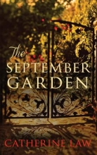 Law, Catherine The September Garden