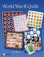 Reich, Sue World War II Quilts