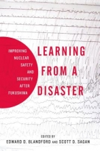 Sagan, Scott D. Learning from a Disaster