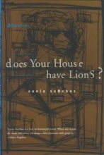 Sanchez, Sonia Does Your House Have Lions?