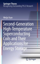 Yuan, Weijia Second-Generation High-Temperature Superconducting Coils and Their Applications for Energy Storage
