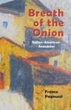 Pagnucci, Franco Breath of the Onion