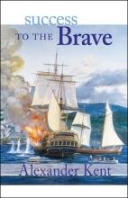 Kent, Alexander Success to the Brave