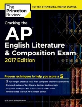 Princeton Review Cracking the AP English Literature & Composition Exam, 2017 Edition