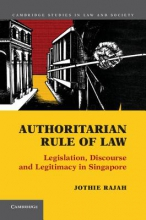 Rajah, Jothie Authoritarian Rule of Law