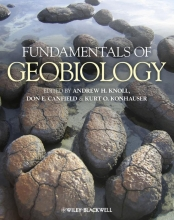 Andrew H. Knoll,   Don E. Canfield,   Kurt O. Konhauser Fundamentals of Geobiology