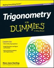 Mary Jane Sterling Trigonometry For Dummies