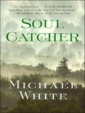 White, Michael C. Soul Catcher