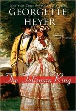 Heyer, Georgette The Talisman Ring